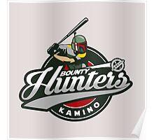 Bounty Hunters baseball  Poster