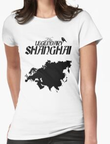 The Legendary Shanghai Womens Fitted T-Shirt