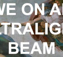 We On An Ultralight Beam Sticker
