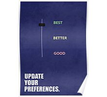 Update Your Preferences Inspirational Quotes Poster