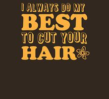 I always do my best to CUT your hair Womens Fitted T-Shirt