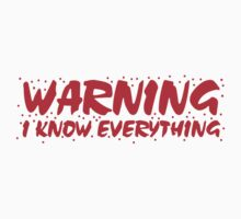 WARNING I know everything One Piece - Long Sleeve