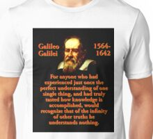 For Anyone Who Had Experienced - Galileo Unisex T-Shirt
