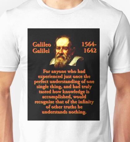 For Anyone Who Had Experienced - Galileo Unisex T-Shirt