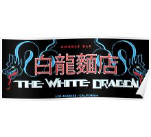 White Dragon - Noodle Bar Cantonese Version Poster