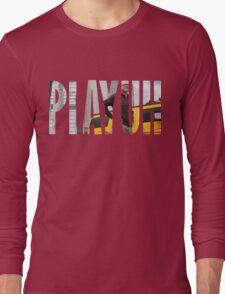 Better Call Saul - PLAYUH Long Sleeve T-Shirt