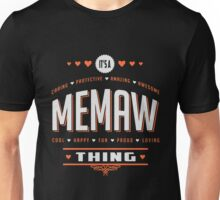 It's A Memaw Thing Unisex T-Shirt