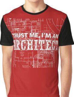 I'm An Architect Graphic T-Shirt