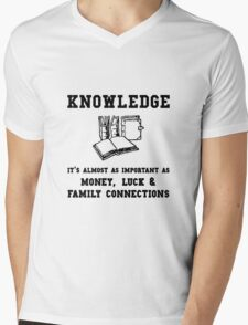 Knowledge Money Luck Family Connections Mens V-Neck T-Shirt