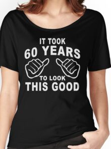 60 Years old Women's Relaxed Fit T-Shirt