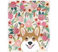 Welsh Corgi florals spring flowers summer garden nature bloom corgi pet portrait gift for corgi owner must haves Poster