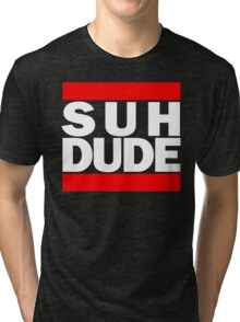 Suh Dude - Run DMC Logo Tri-blend T-Shirt