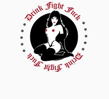 Drink Fight Fuck Pin Up Unisex T-Shirt