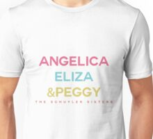 Schuyler Sisters' Names Unisex T-Shirt