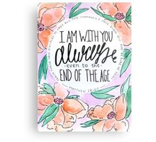 I Am Always With You Metal Print
