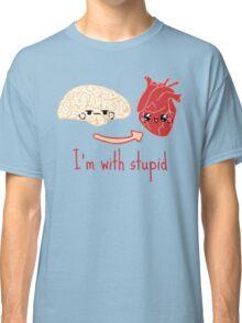 i'm with stupid - brain heart Classic T-Shirt
