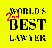 WORLD'S 2nd BEST LAWYER by Alice Protin