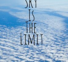 The sky is the limit! Sticker