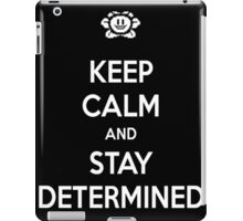 Keep calm and stay determined undertale shirt iPad Case/Skin