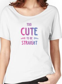 2 cute 2bi straight Women's Relaxed Fit T-Shirt