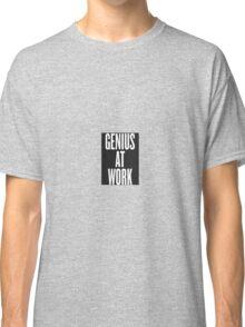Genius at work grey Classic T-Shirt