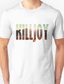 Killjoy Unisex T-Shirt