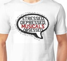 Musicals obsessed Unisex T-Shirt