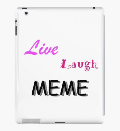 Live Laugh Meme iPad Case/Skin