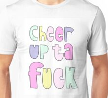 Cheer up ta Feck Unisex T-Shirt