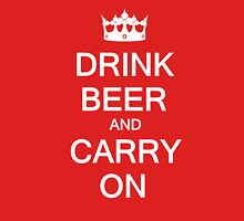 Drink Beer and Carry On Unisex T-Shirt