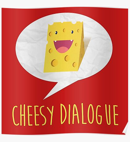 The Cheesy Dialogue Poster