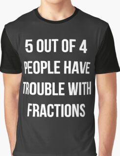 Funny Fractions Math T Shirt Graphic T-Shirt