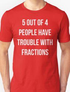 Funny Fractions Math T Shirt T-Shirt