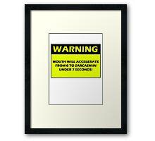 WARNING - Sarcasm Alert Framed Print
