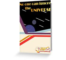 No One Can Ignore the Universe (with logo) Greeting Card