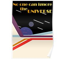 No One Can Ignore the Universe Poster
