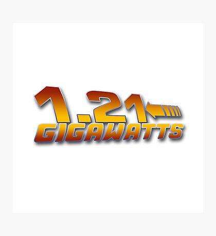 1.21 GIGAWATTS ? Photographic Print