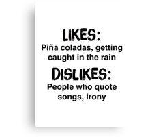 If you like pina coladas shirt – Jimmy Buffett, funny, irony Canvas Print