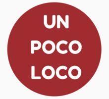 UN POCO LOCO (RED) Kids Tee