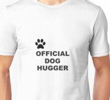 Black Animal Paw Official Dog Hugger Unisex T-Shirt
