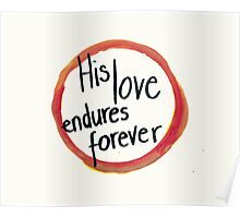 His love endures forever Poster