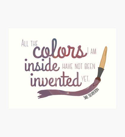 All the Colors I am Inside Art Print