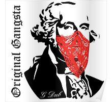 G Dub - Original Gangsta Poster