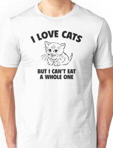 I Love Cats Funny Woman Tshirt Unisex T-Shirt