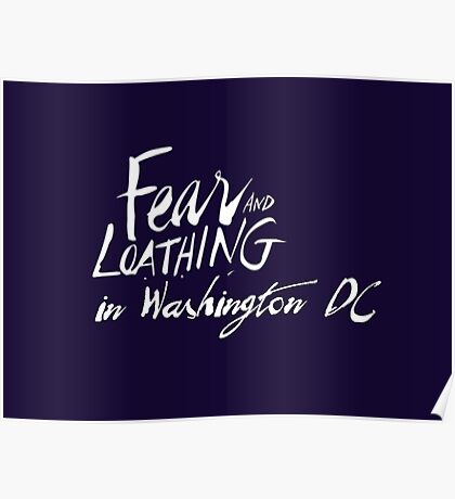 Fear and Loathing in Washington DC Poster