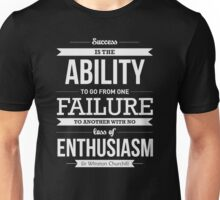 Is the ability to go from one failure  Funny Men's Tshirt Unisex T-Shirt