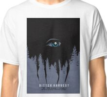 Bitter Harvest Classic T-Shirt