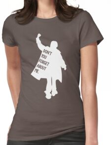 Don't You Forget About Me - Breakfast Club Womens Fitted T-Shirt