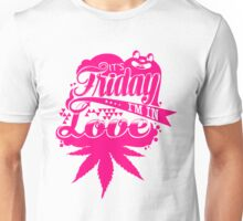 Its Friday I am in Love Funny Woman Tshirt Unisex T-Shirt