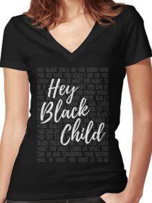 Hey Black Child Women's Fitted V-Neck T-Shirt